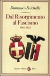Dal Risorgimento al fascismo (1861-1922)