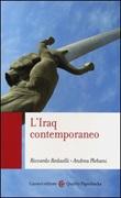 L'Iraq contemporaneo Libro di  Andrea Plebani, Riccardo Redaelli