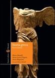 Storia greca Libro di  Marco Bettalli, Anna Lucia D'Agata, Anna Magnetto