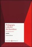 Pedagogia e diritti dei bambini. Uno sguardo storico Libro di  Emiliano Macinai