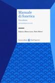 Manuale di fonetica Libro di  Federico Albano Leoni, Pietro Maturi