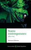 Teatro contemporaneo 1989-2019 Libro di  Valentina Valentini