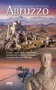 Guida storico artistica d'Abruzzo Libro di  Maria Luce Latini