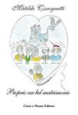 Proprio un bel matrimonio Ebook di  Matilde Ciscognetti