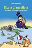 Storia di un pilota. Dal funerale di Alitalia alla fuga dal Qatar Ebook di  Ivan Anzellotti, Ivan Anzellotti