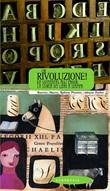 Che rivoluzione! Da Gutenberg all'ebook: la storia dei libri a stampa Libro di  Beatrice Masini, Adriana Paolini, Roberto Piumini