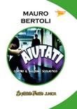 Aiutati! Contro il bullismo scolastico Libro di  Mauro Bertoli