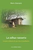 La collina racconta Libro di  Mario Chiarapini