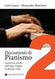 Documenti di pianismo. Vol. 2: Libro di  Carlo Grante, Alessandro Marchiori