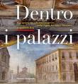 Dentro i palazzi. Uno sguardo sul collezionismo privato nella Lugano del Sette e Ottocento: le quadrerie Riva. Ediz. illustrata Libro di