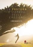 La postura è l'ombra delle emozioni Ebook di  Alfio Caronti, Alfio Caronti