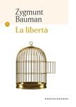La libertà Libro di  Zygmunt Bauman