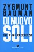 Di nuovo soli. Un'etica in cerca di certezze Libro di  Zygmunt Bauman