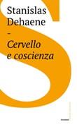 Cervello e coscienza Ebook di  Stanislas Dehaene