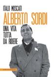 Alberto Sordi. Una vita tutta da ridere Ebook di  Italo Moscati