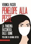 Penelope alla peste. La pandemia raccontata dalle donne Ebook di  Veronica Passeri