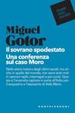Il sovrano spodestato. Una conferenza sul caso Moro Ebook di  Miguel Gotor