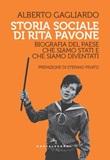 Storia sociale di Rita Pavone. Biografia del Paese che siamo stati e che siamo diventati Ebook di  Alberto Gagliardo