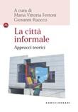 La città informale. Approcci teorici Ebook di