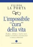 L' impossibile «cura» della vita. Cechov, Céline e Carlo Levi medici-scrittori coscienziosi e senza illusioni Ebook di  Filippo La Porta