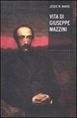 Vita di Giuseppe Mazzini Libro di  Jessie W. Mario