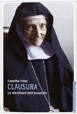 Clausura. Le testimoni dell'assoluto Libro di  Espedita Fisher