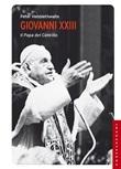 Giovanni XXIII. Il papa del Concilio Libro di  Peter Hebblethwaite