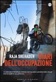 Diari dell'occupazione Libro di  Raja Shehadeh