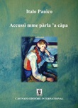 Accussi' mme parla 'a capa Ebook di Italo Panìco,Italo Panìco