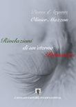 Piuma d'argento. Rivelazioni di un'eterna primavera Ebook di  Oliver Mazzon Santucci, Oliver Mazzon Santucci