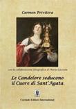 Le Candelore seducono il cuore di Sant'Agata Ebook di  Carmen Privitera, Carmen Privitera