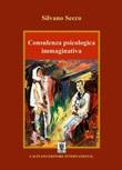Consulenza psicologica immaginativa Ebook di  Silvano Secco