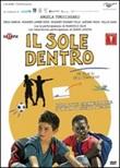 Il Sole Dentro DVD di  Paolo Bianchini