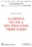 La difesa tecnica nel processo tributario Ebook di  Ludovico Nicòtina