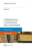 Criminologia e sociologia della devianza. Un'antologia critica Ebook di  Sabina Curti