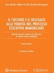 Il custode e il delegato alla vendita nel processo esecutivo immobiliare Ebook di Crivelli, Anna Ghedini, Nicoletta Mazzagardi