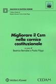 Migliorare il CSM nella cornice costituzionale Libro di