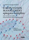 Il reputation management spiegato semplice. Con un focus sulla misurazione della reputazione Ebook di  Luca Poma,Grandoni Giorgia