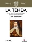 La tenda. Messa quotidiana e meditazione per ogni giorno del mese. Rito Ambrosiano (2020). Vol. 10: Libro di