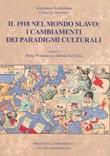 Il 1918 nel mondo slavo: i cambiamenti dei paradigmi culturali Libro di