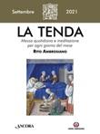 La tenda. Messa quotidiana e meditazione per ogni giorno del mese. Rito Ambrosiano (2021). Vol. 9: Libro di