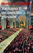 Vaticano II. Un concilio giovane Libro di  Dionigi Tettamanzi