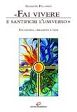 «Fai vivere e santifichi l'universo». Eucaristia, creazione e fede Ebook di  Giuseppe Falanga