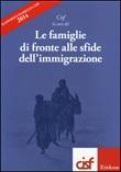 Le famiglie di fronte alle sfide dall'immigrazione. Rapporto famiglia Cisf 2014 Libro di