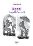 Nonni angeli custodi Libro di