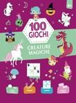 Creature magiche. 100 giochi. Ediz. a colori Libro di