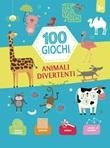 Animali divertenti. 100 giochi. Ediz. a colori Libro di