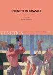 Venetica. Annuario di storia delle Venezie in età contemporanea (2019). Vol. 2: Libro di