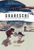 Guareschi e il Natale nel lager Ebook di  Silvia Pascale, Silvia Pascale, Silvia Pascale