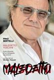Maledetto toscani. Sulla filosofia di un fotografo sovversivo Libro di  Pino Bertelli